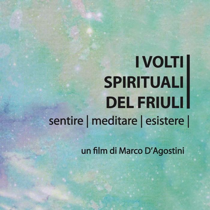 I VOLTI SPIRITUALI DEL FRIULI