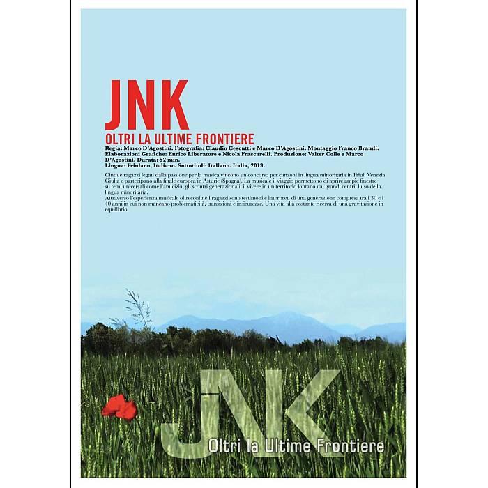 JNK. Oltri la Ultime Frontiere