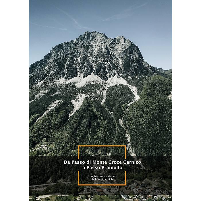 Da Passo Monte Croce Carnico a Passo Pramollo